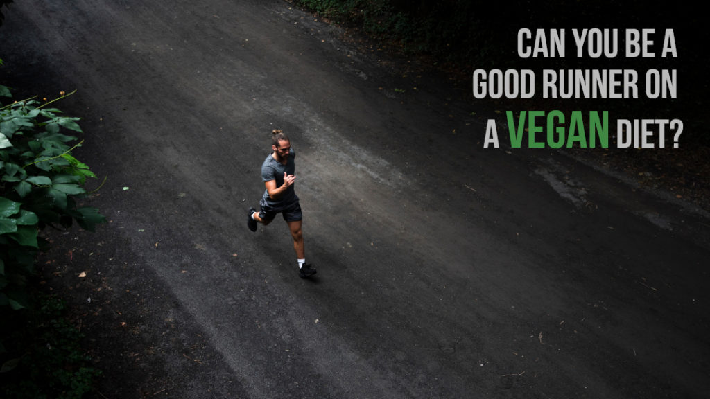 Can you be a good runner on a vegan diet?  Man running in forest