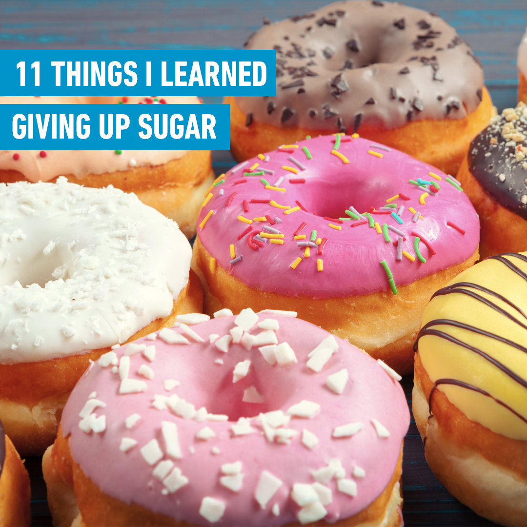 9 things I learned quiting sugar